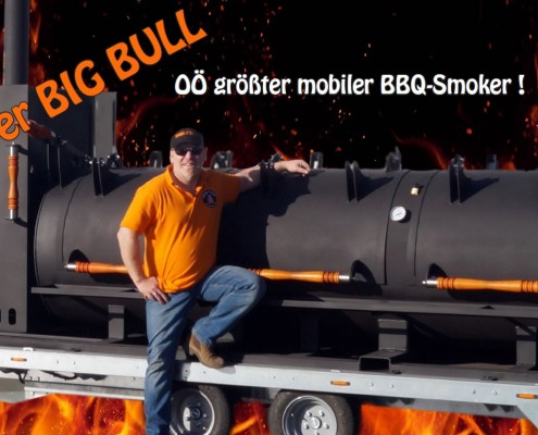 Smoke it easy BIG BULL - Oberösterreichs größter mobiler BBQ-Smoker